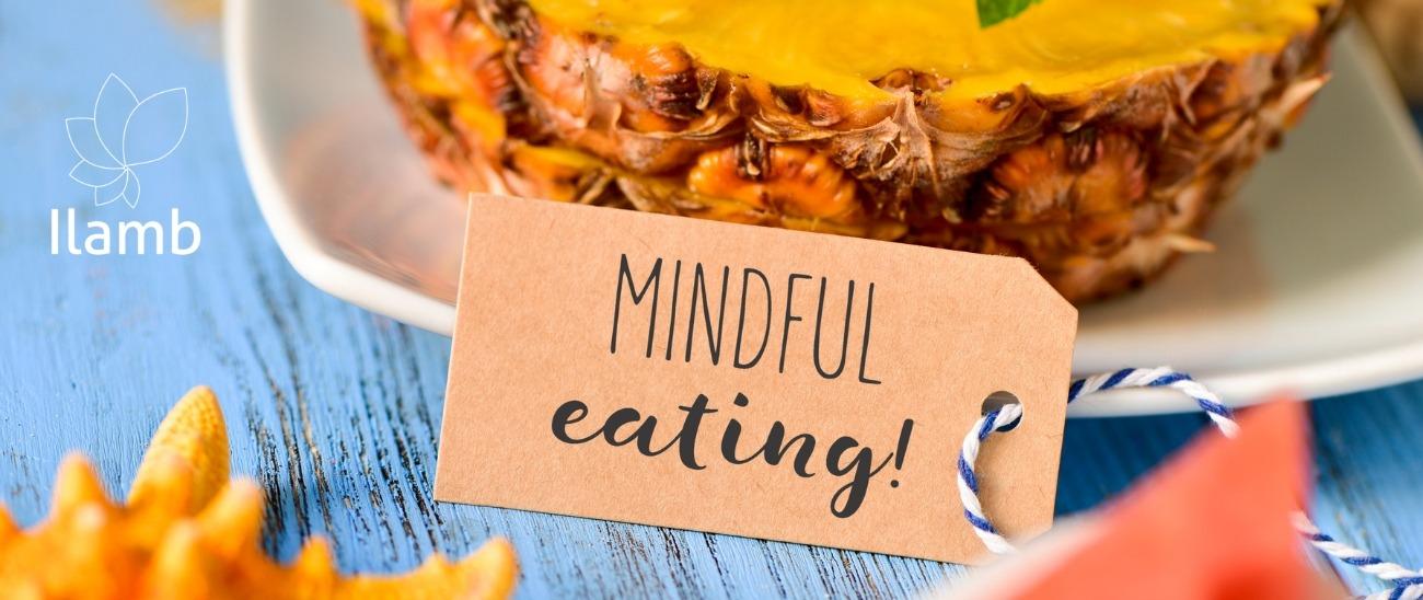 Mindful Eating - Alimentação Consciente