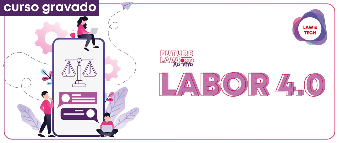 Labor 4.0 | Gravado | Online