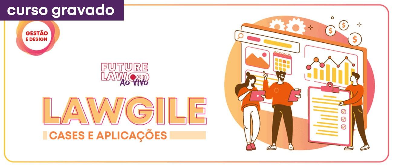 Lawgile | Gravado | Online