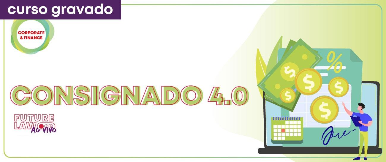 Consignado 4.0 | Gravado | Online