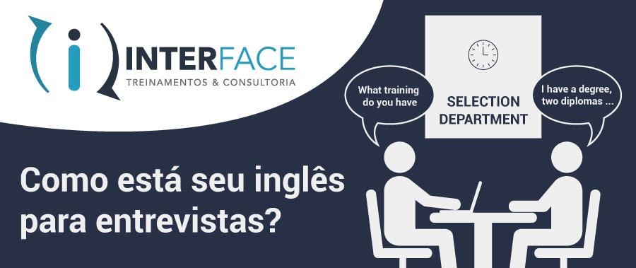 Workshop - Como se sair bem nas entrevistas em Inglês