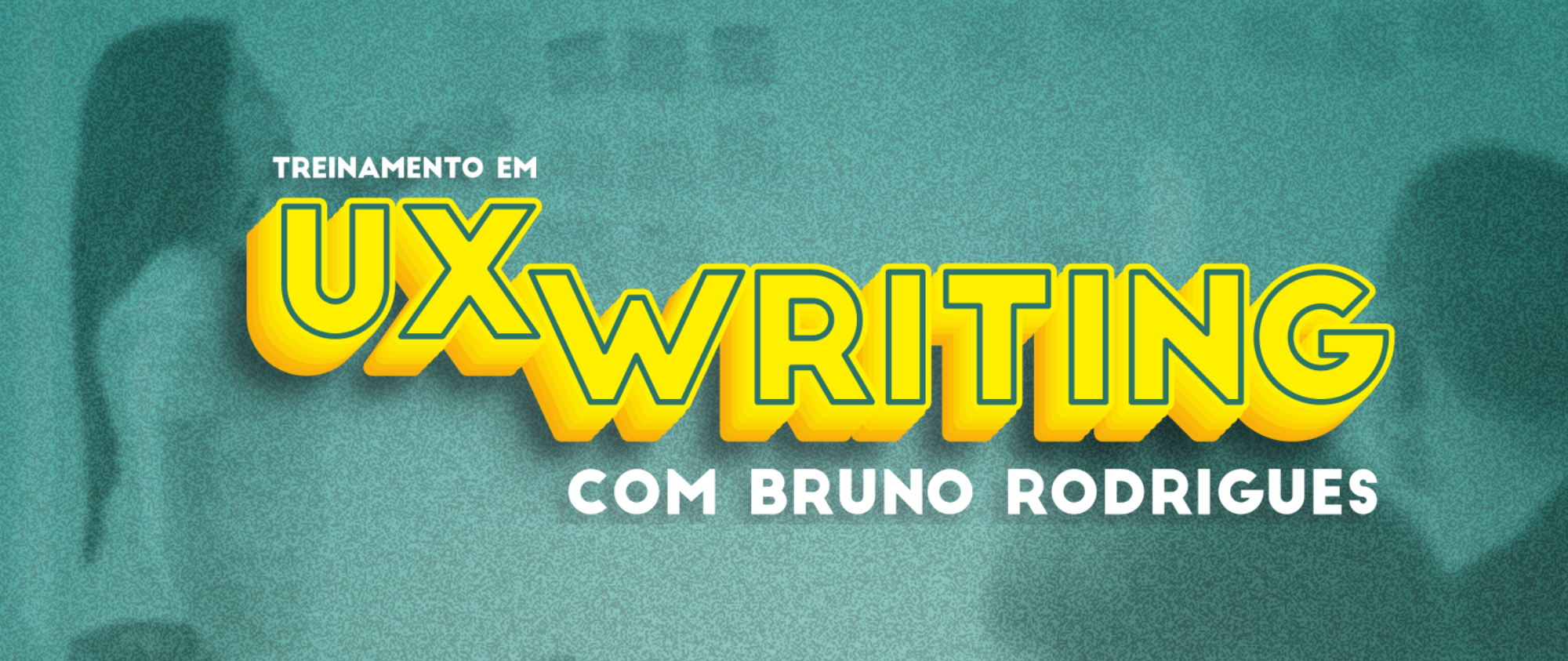 Treinamento UX Writing - Recife