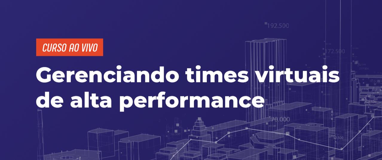 Gerenciando Times Virtuais de Alta Performance