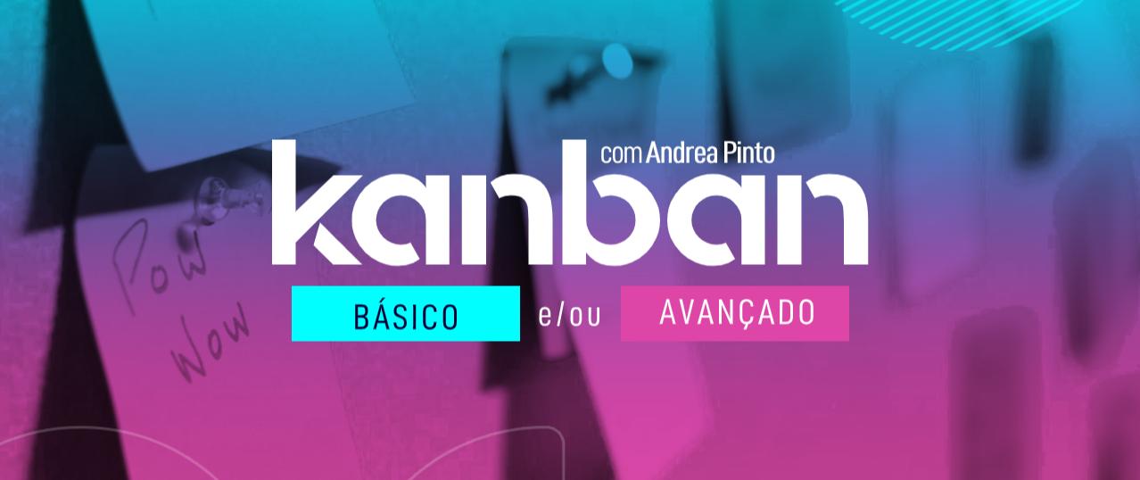 Kanban Básico e / ou Avançado - Recife