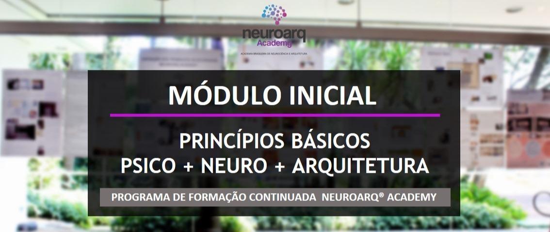 NEUROARQ® ACADEMY - MÓDULO INICIAL (ONLINE)