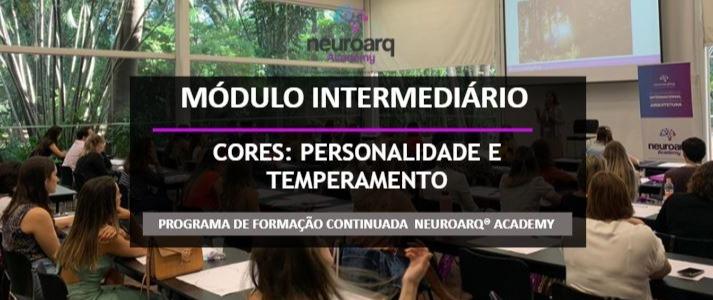 NEUROARQ® ACADEMY - MÓDULO INTERMEDIÁRIO: CORES (ONLINE)