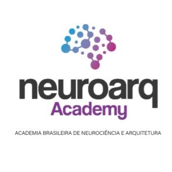 NEUROARQ® ACADEMY - Academia Brasileira de Neurociência e Arquitetura