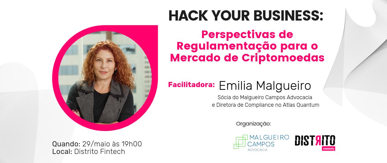 HACK YOUR BUSINESS: Perspectivas de Regulamentação para o Mercado de Criptomoeda