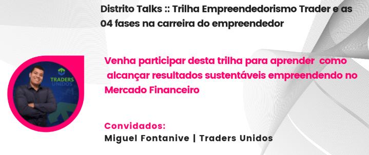 Distrito Talks: Empreendedorismo