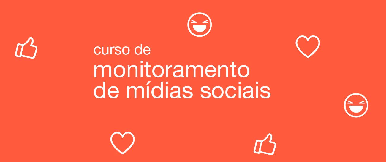 Monitoramento de Mídias Sociais [ONLINE]
