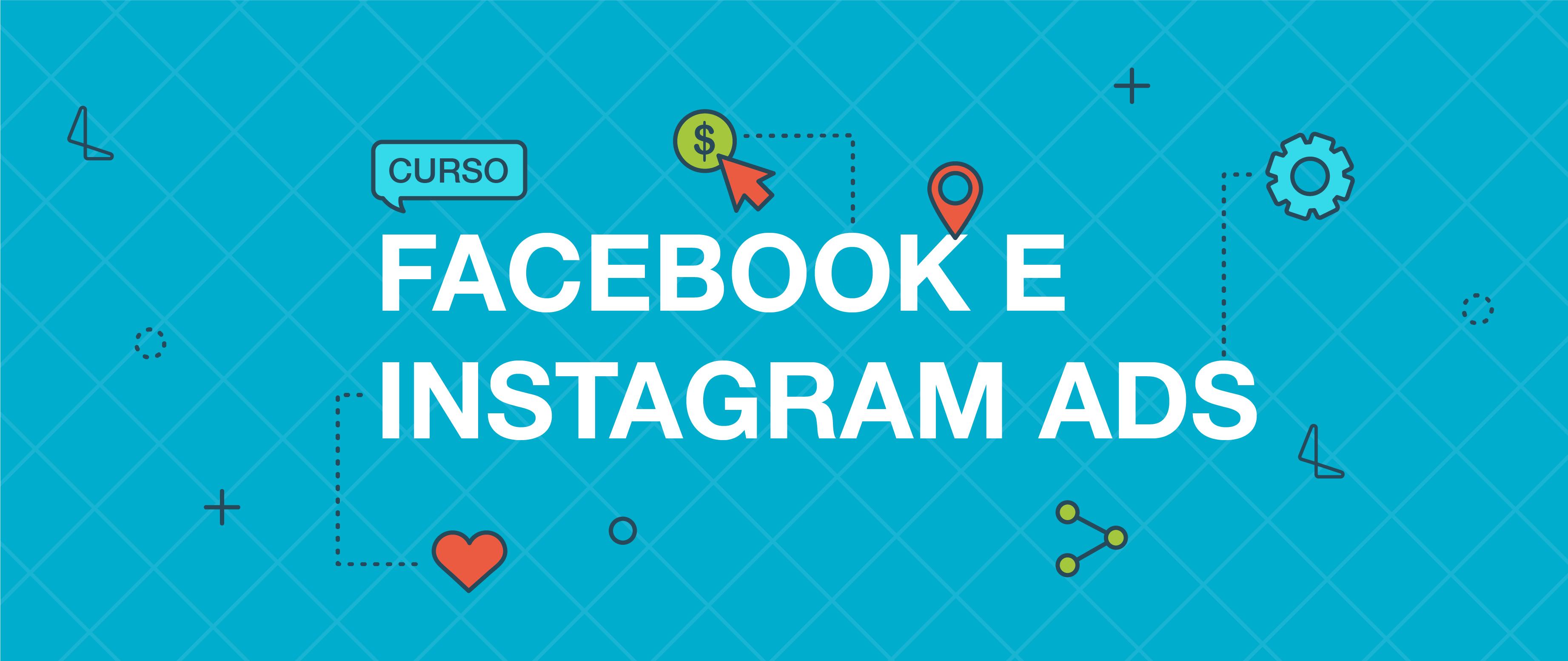 Facebook e Instagram Ads [ONLINE]