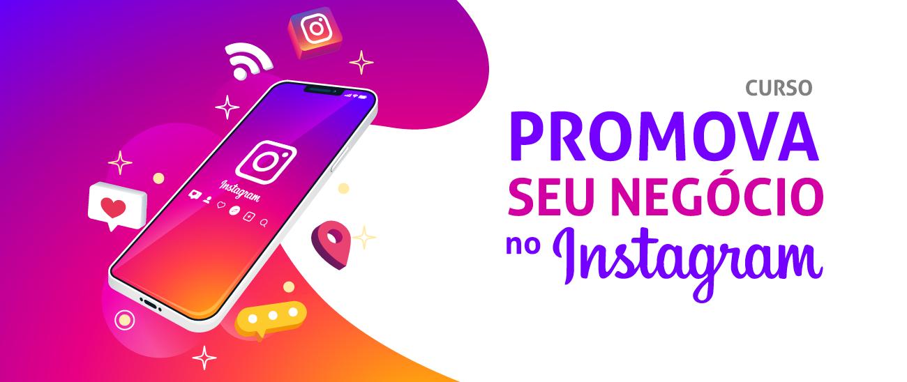 Promova seu negócio no Instagram