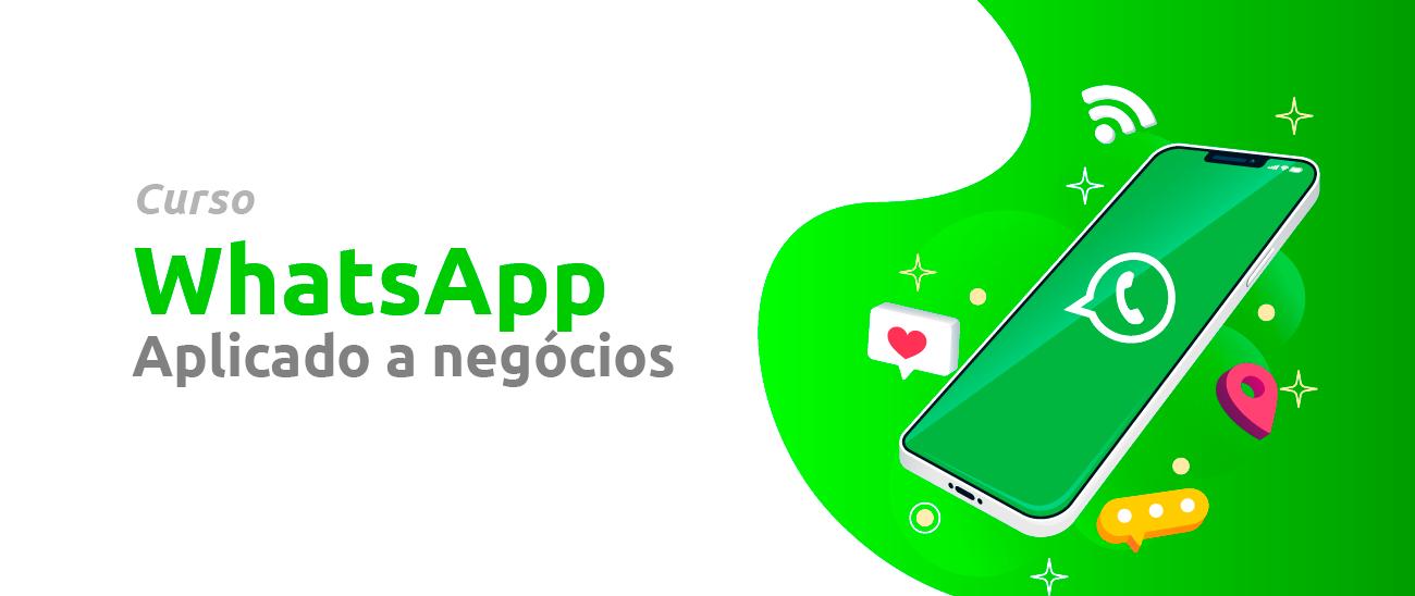 WhatsApp Aplicado a Negócios