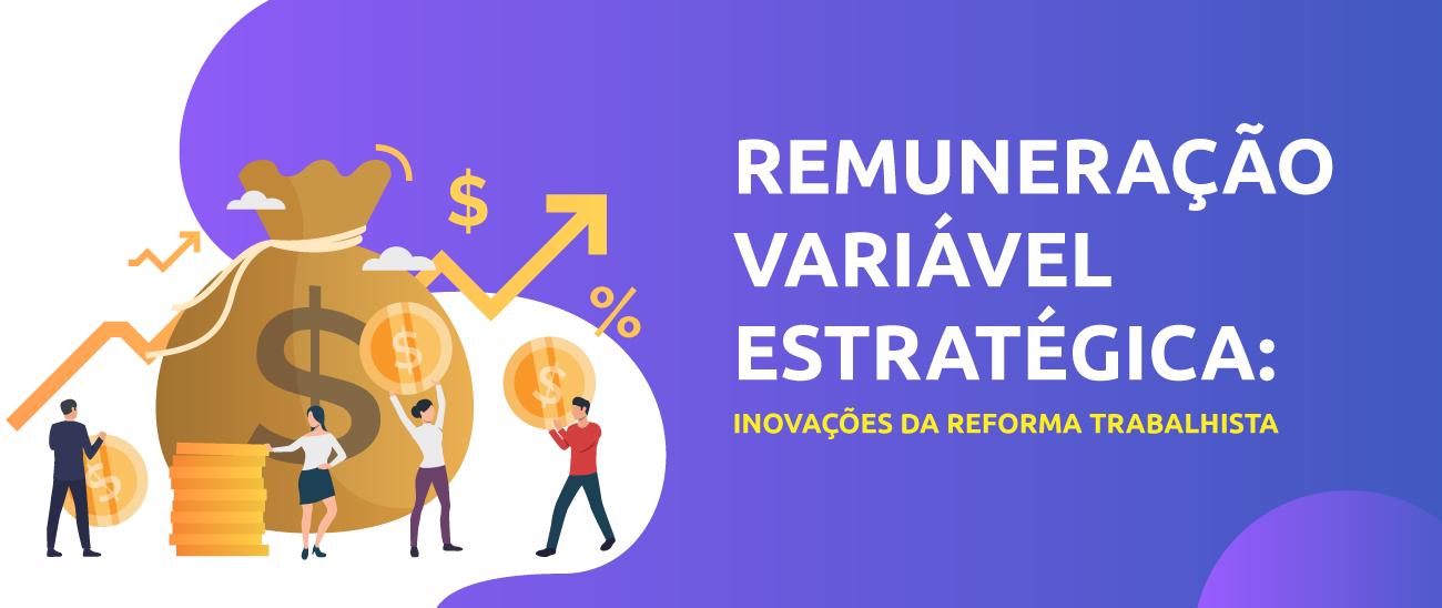 Remuneração Variável Estratégica