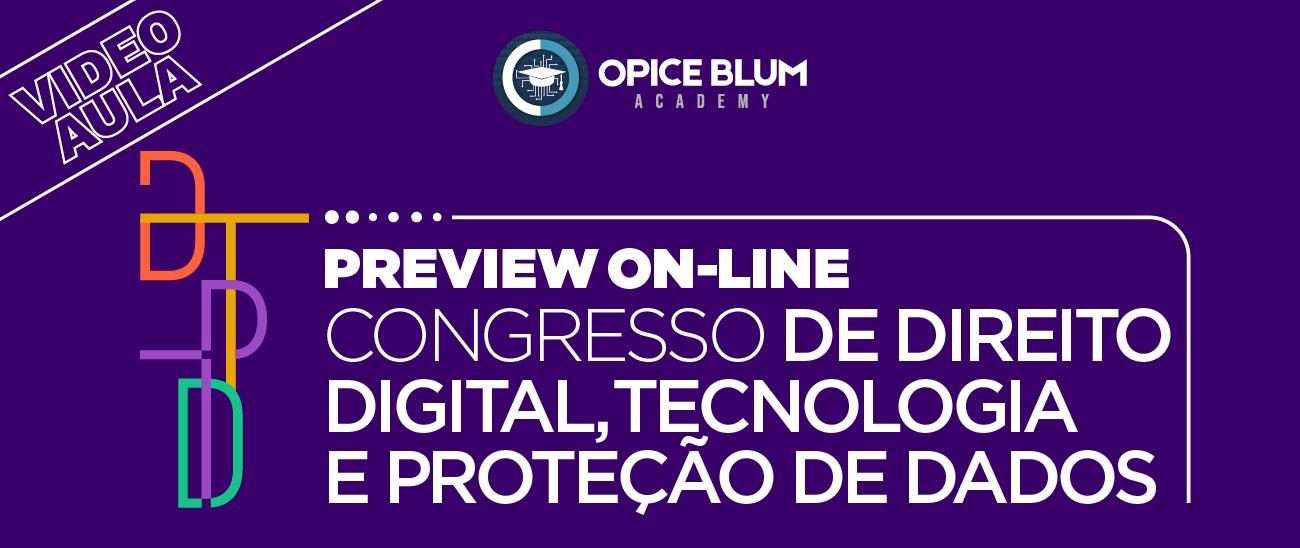 Preview Online - Congresso de Direito Digital, Tecnologia e Proteção de Dados