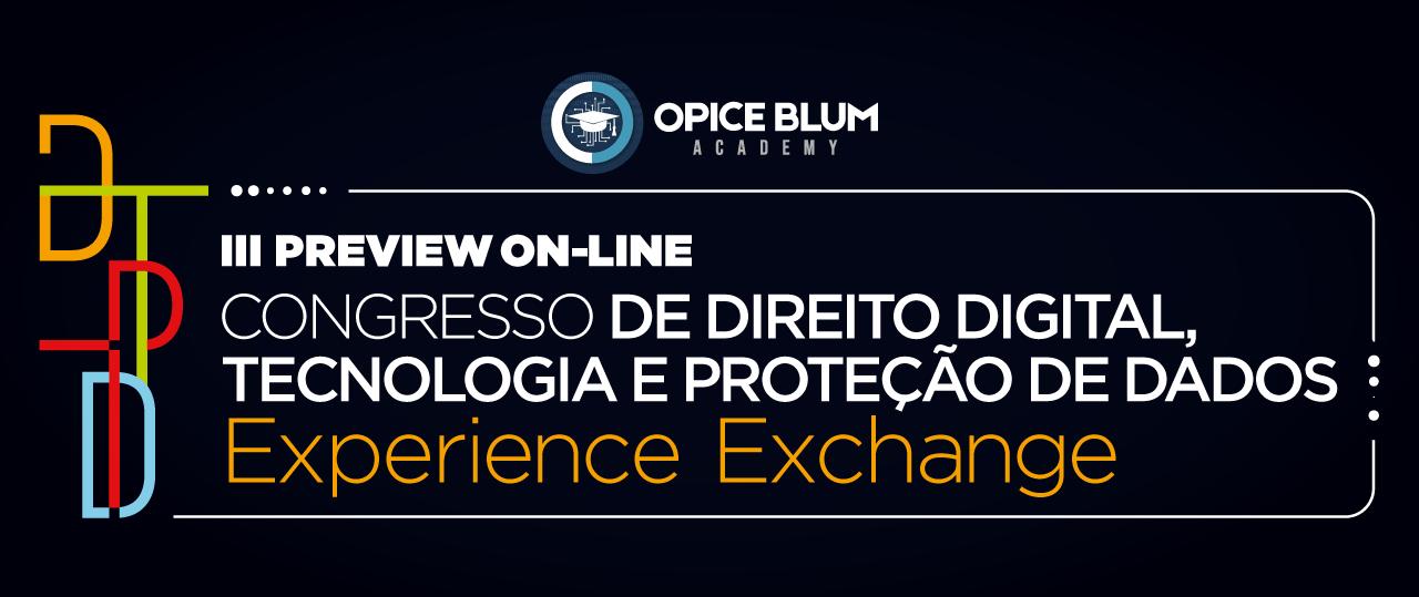 III Preview On-line: Congresso de Direito Digital, Tecnologia e Proteção de Dado