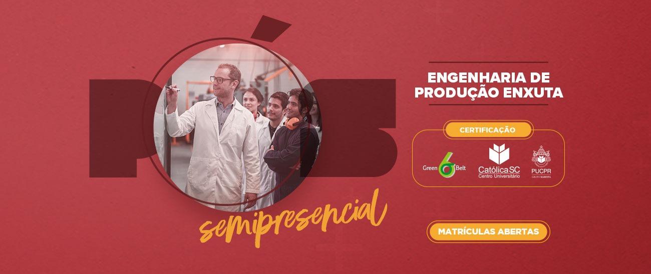 ENGENHARIA DE PRODUÇÃO ENXUTA – LEAN MANUFACTURING – GREEN BELT