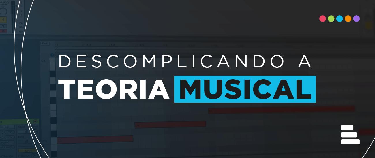 Descomplicando a Teoria Musical