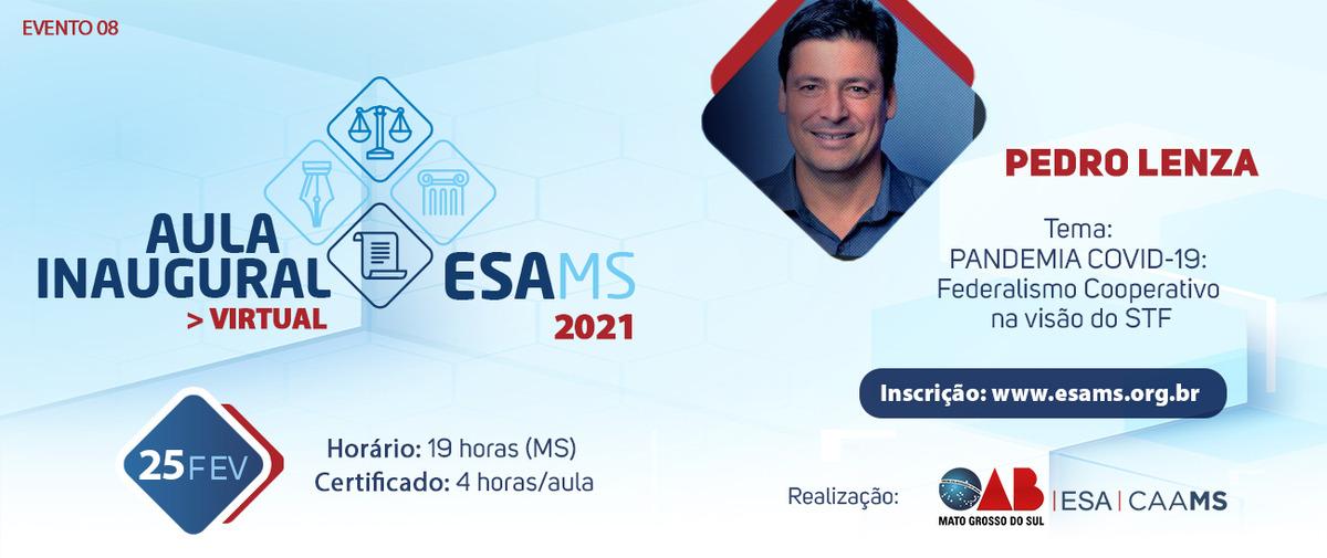 Aula Inaugural ESA/MS 2021