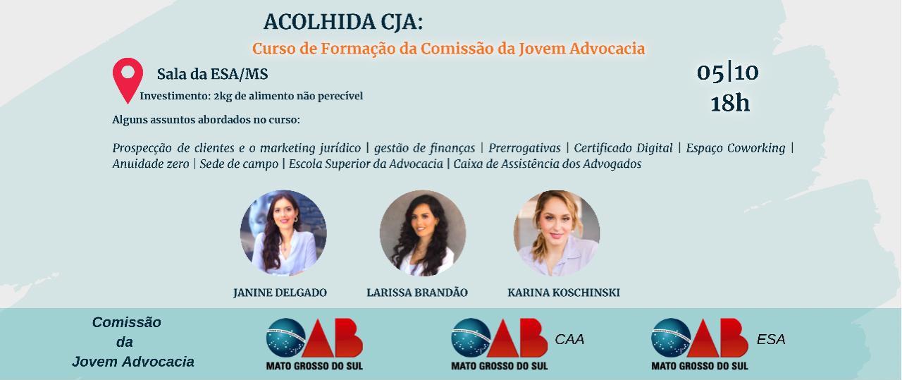 ACOLHIDA CJA - Curso de Formação da Comissão da Jovem Advocacia