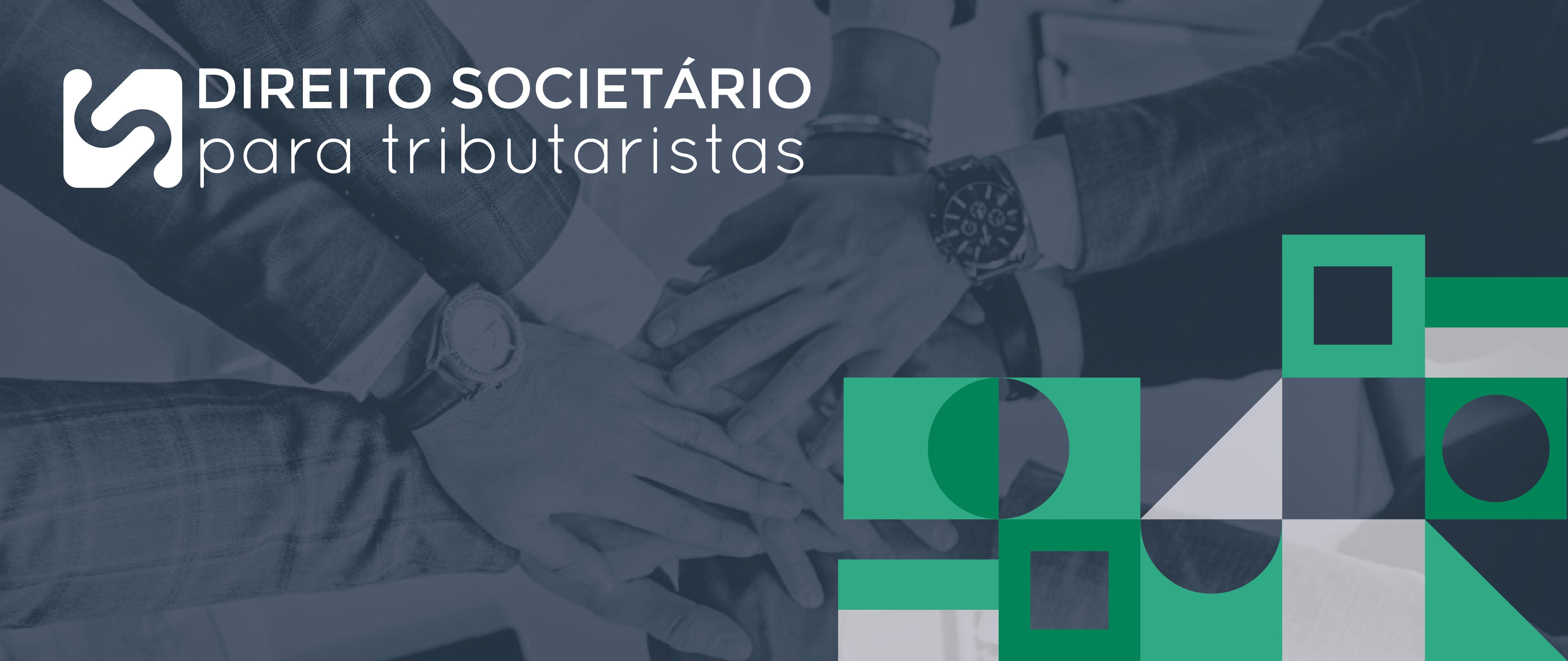 Direito Societário para Tributaristas